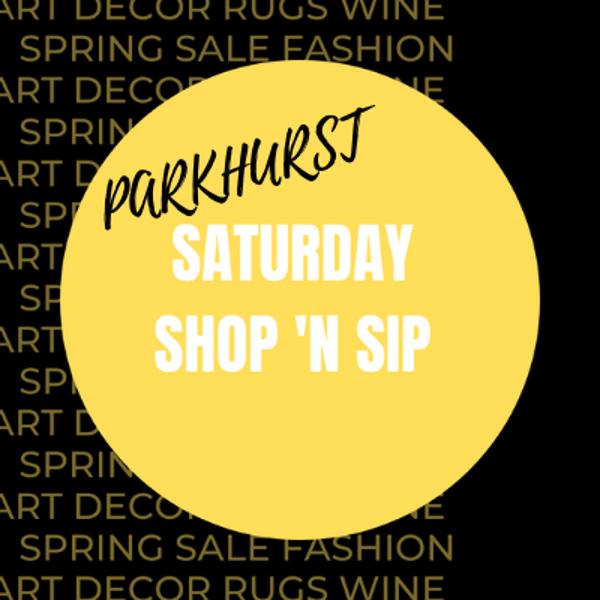 Parkhurst Shop 'n Sip!